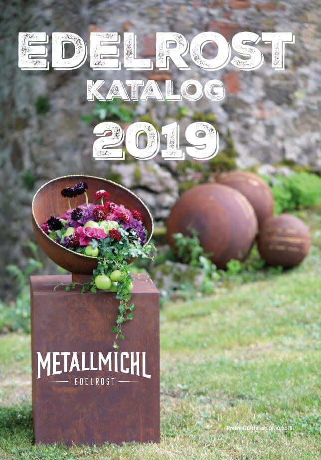 Edelrost Katalog 2019 vom Metallmichl zum Download | Gartendeko Katalog PDF